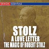 Play & Download Robert Stolz: Songs from Great Viennese Operetta by Various Artists | Napster