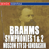 Play & Download Brahms: Symphony Nos. 1 & 2 by Moscow RTV Symphony Orchestra | Napster