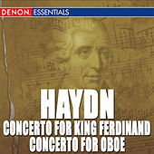 Haydn: Concertos Nos. 3 & 5 for King Ferdinand - Concerto for Oboe by Ancient Music Ensemble