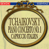 Play & Download Tchaikovsky: Piano Concerto No. 1 - Capriccio Italien by Various Artists | Napster