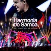 Harmonia Do Samba - Ao Vivo Em Brasília de Harmonia Do Samba