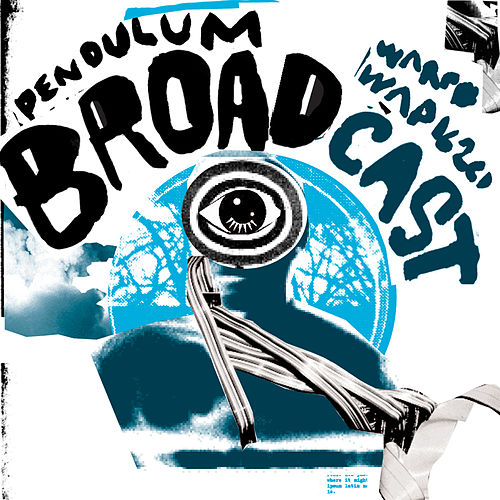 Play & Download Pendulum by Broadcast | Napster