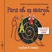 Paris est un escargot (Comptines et chansons) by Béatrice Fontaine