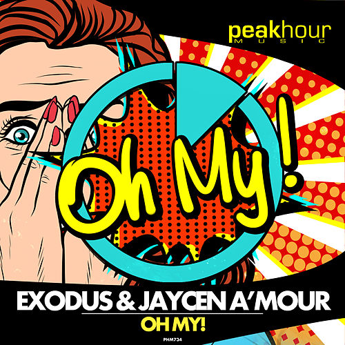 Oh My! by Exodus