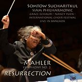 Somtow Sucharitkul Conducts Mahler's Resurrection Symphony by Various Artists