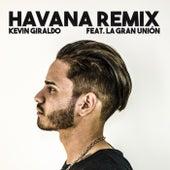 Havana (Remix) by Kevin Giraldo