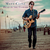 Head in the Clouds by Matt Cline