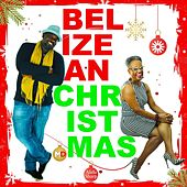Belizean Christmas by Various Artists