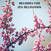 Melodies for Zen Relaxation by Sounds of Nature Relaxation