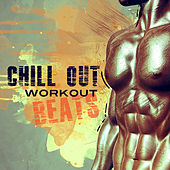 Chill Out Workout Beats by #1 Hits Now