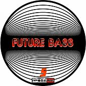Future Bass 5 - EP by Various Artists