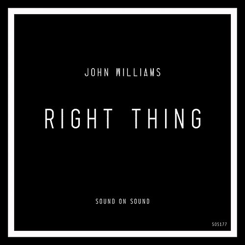 Right Thing by John Williams