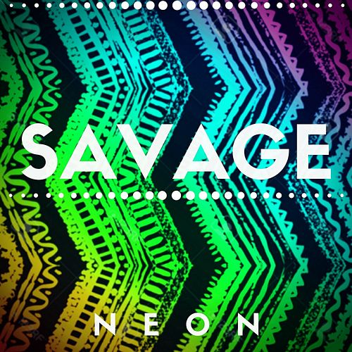 Savage by Neon