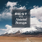 Rest with Natural Songs by Best Relaxation Music