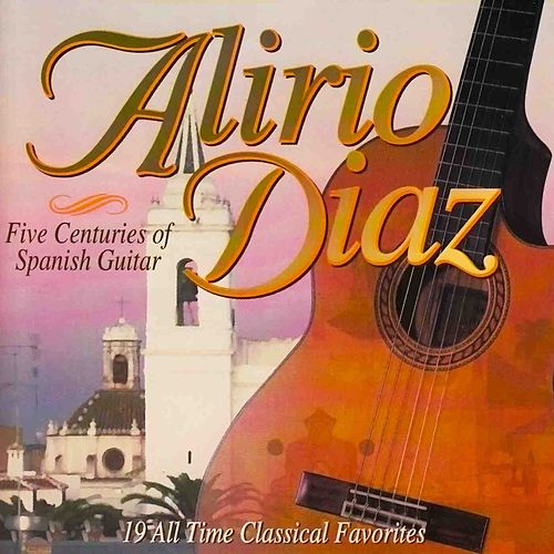 Five Centuries Of Spanish Guitar by Alirio Diaz