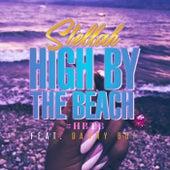 High by the Beach (HBTB) [feat. Danny Boy] by Stella