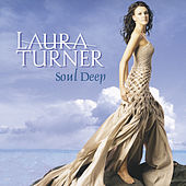 Play & Download Soul Deep by Laura Turner | Napster