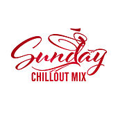 Sunday Chillout Mix by Top 40