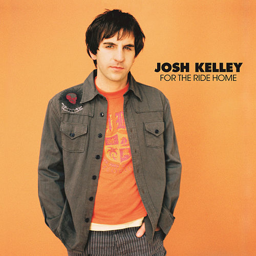 For The Ride Home by Josh Kelley