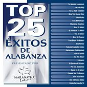 Play & Download Top 25 Exitos de Alabanza by Maranatha! Latin | Napster