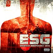 Play & Download Greatest Independent Hits by E.S.G. | Napster
