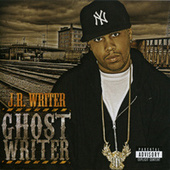 Play & Download Ghost Writer by J.R. Writer | Napster