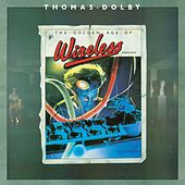 The Golden Age Of Wireless by Thomas Dolby