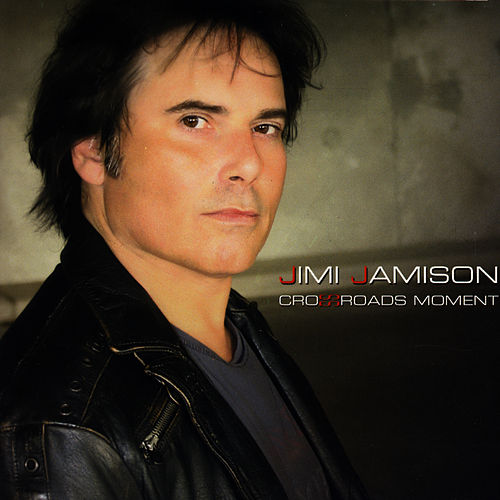 Play & Download Crossroads Moment by Jimi Jamison | Napster