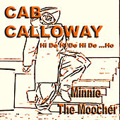 Play & Download Cab Calloway / Minnie The Moocher by Various Artists | Napster