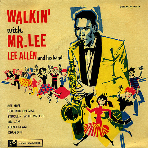 Walkin' With Mr Lee by Lee Allen