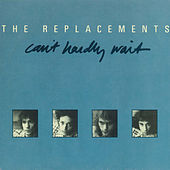 Play & Download Can't Hardly Wait / Cool Water [Digital 45] by The Replacements | Napster