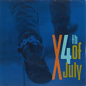 Play & Download 4th Of July / Positively 4th Street [Digital 45] by X | Napster