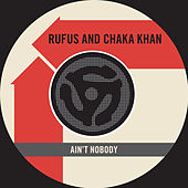Play & Download Ain't Nobody / Sweet Thing [Live] [Digital 45] by Chaka Khan | Napster
