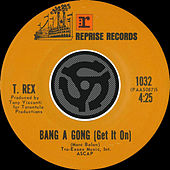 Play & Download Bang A Gong [Get It On] / Raw Ramp [Digital 45] by T. Rex | Napster