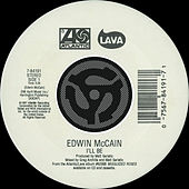 I'll Be / Grind Me In The Gears [Digital 45] by Edwin McCain
