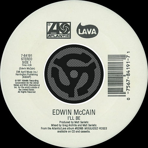 Play & Download I'll Be / Grind Me In The Gears [Digital 45] by Edwin McCain | Napster