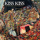 Play & Download The Meek Shall Inherit What's Left by Kiss Kiss | Napster