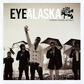 Play & Download Genesis Underground by Eye Alaska | Napster
