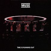 Play & Download Time Is Running Out by Muse | Napster