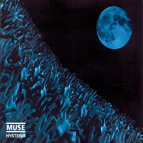 Hysteria by Muse