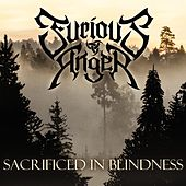 Sacrificed in Blindness von Furious Anger