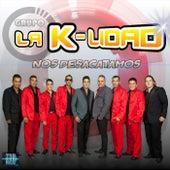 Nos Desacatamos by Grupo la K-Lidad