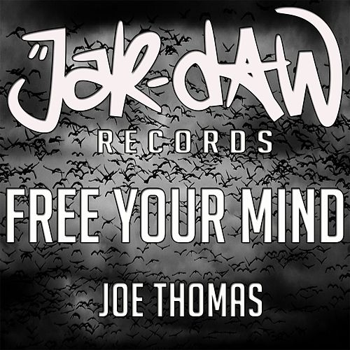 Free Your Mind by Joe Thomas