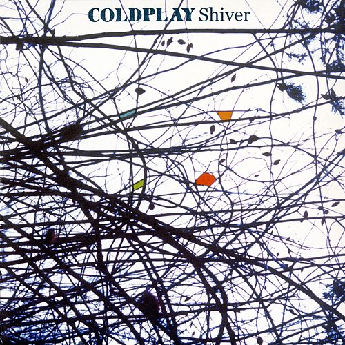 Play & Download Shiver by Coldplay | Napster