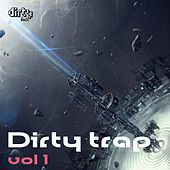 Dirty Trap, Vol. 1 - EP by Various Artists