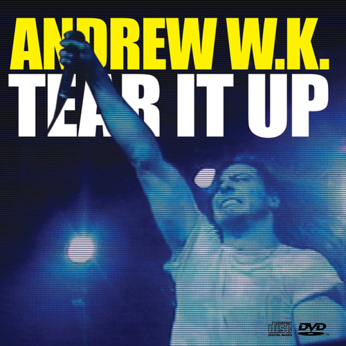 Play & Download Tear It Up by Andrew  W.K. | Napster