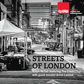 Streets of London (feat. The Crisis Choir & guest vocalist Annie Lennox) by Ralph McTell