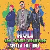 Holi Wizard (feat. VirgilVurr & GBM) by Wizard