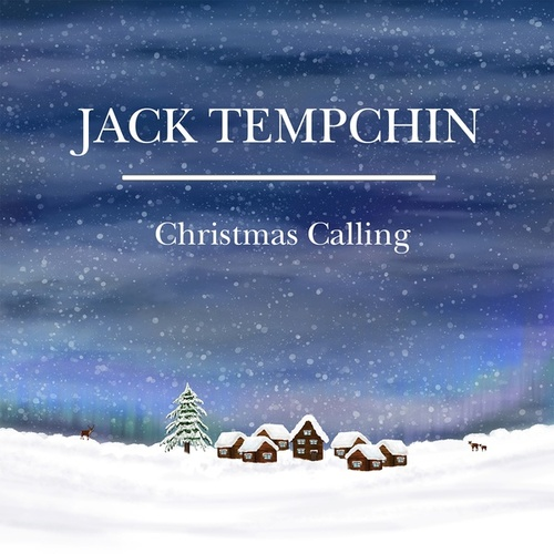 Christmas Calling by Jack Tempchin