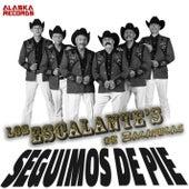 Seguimos de Pie by Los Escalantes De Zacatecas